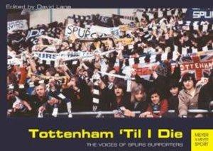 Tottenham `Til I Die