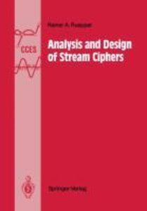 Analysis and Design of Stream Ciphers