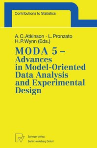 MODA 5 - Advances in Model-Oriented Data Analysis and Experiment