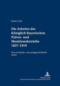 Die Arbeiter der Königlich Bayerischen Pulver- und Munitionsbetr