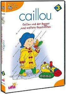 Caillou 03: Caillou und der Bagger und weitere Geschichten