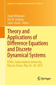 Theory and Applications of Difference Equations and Discrete Dyn