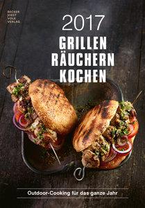 Grillen, Räuchern, Kochen 2017 Rezeptkalender