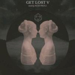 Get Lost V mixed by Acid Pauli