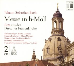 Bach:H-Moll-Messe(Frauenkirche)