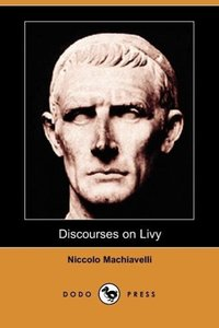 Discourses on Livy (Dodo Press)