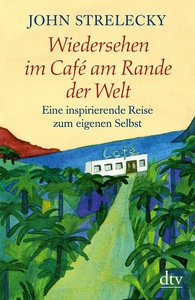 Wiedersehen im Café am Rande der Welt