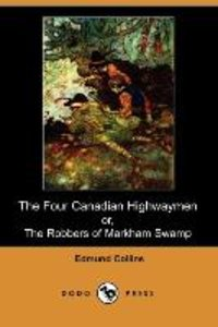 The Four Canadian Highwaymen