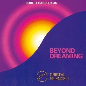 Beyond Dreaming-Crystal Silence