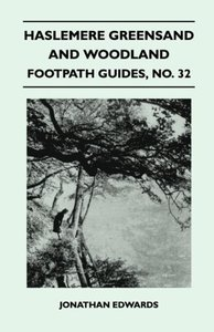 Haslemere Greensand and Woodland - Footpath Guide