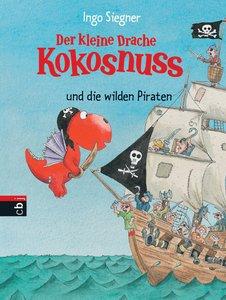 Siegner, I: kleine Drache Kokosnuss u. d. wilden Piraten