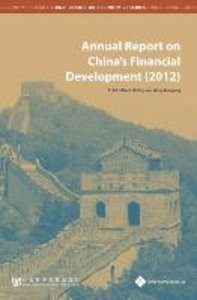 Annual Report on China's Financial Development (2012)(English Ed