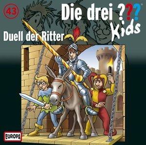 Die drei ??? Kids 43: Duell der Ritter