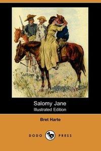 SALOMY JANE (ILLUSTRATED EDITI