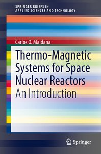 Thermo-Magnetic Systems for Space Nuclear Reactors
