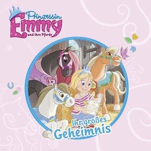 Prinzessin Emmy und ihre Pferde - Ihr großes Geheimnis