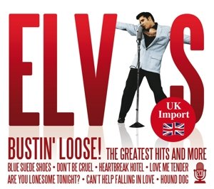 Bustin' Loose! The Greatest Hits And More