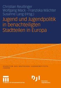 Jugend und Jugendpolitik in benachteilgten Stadtteilen in Europa