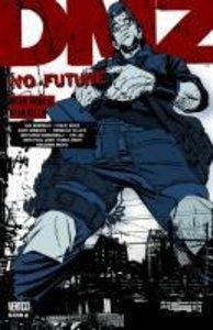 DMZ 08: No Future