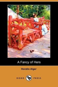 A Fancy of Hers (Dodo Press)