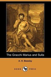 The Gracchi Marius and Sulla (Dodo Press)