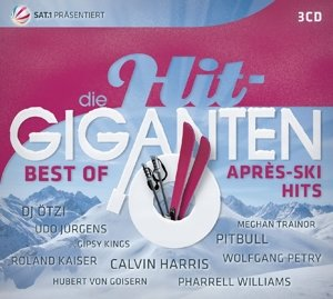 Die Hit Giganten - Best of Après Ski Hits