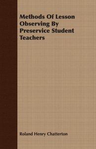Methods Of Lesson Observing By Preservice Student Teachers