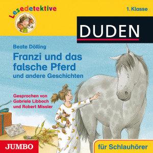 Lesedetektive-Franzi Und Das Falsche Pferd Und A
