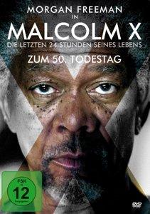Malcolm X-Die Letzten 24 Stunden Seines Lebens