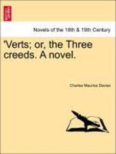 'Verts; or, the Three creeds. A novel. VOL. II