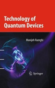 Technology of Quantum Devices