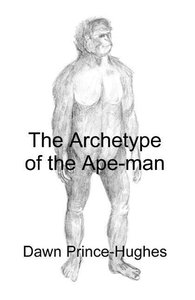 The Archetype of the Ape-Man