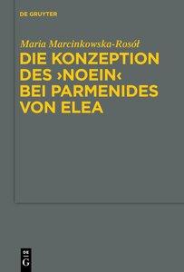 """Die Konzeption des """"noein"""" bei Parmenides von Elea"""