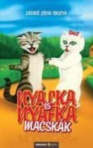 Nyalka és Nyafka macskák