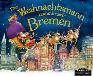 Der Weihnachtsmann kommt nach Bremen