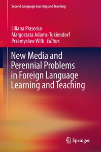New Media and Perennial Problems in Foreign Language Learning an