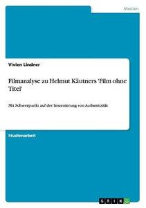 Filmanalyse zu Helmut Käutners 'Film ohne Titel'