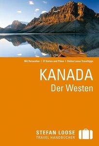 Stefan Loose Reiseführer Kanada. Der Westen