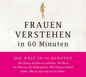 Frauen Verstehen In 60 Minuten