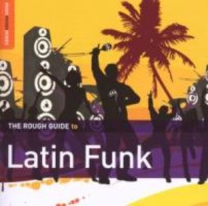Rough Guide To Latin Funk