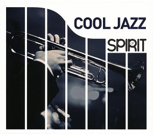 Spirit Of Cool Jazz