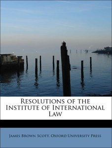 Resolutions of the Institute of International Law