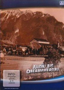 Allgäu bis Oberammergau 1927-1937