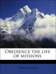 Obedience the life of missions