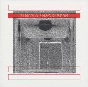 Pinch & Shackleton
