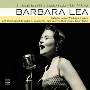 A Woman In Love/Barbara Lea/Lea In Love