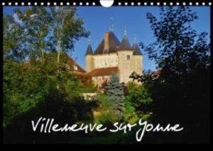 Villeneuve sur Yonne (Calendrier mural 2015 DIN A4 horizontal)