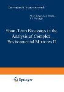 Short-Term Bioassays in the Analysis of Complex Environmental Mi
