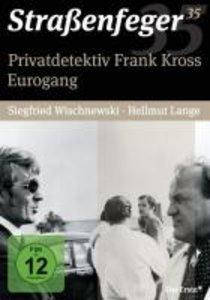 Straßenfeger 35 - Privatdetektiv Frank Kross / Eurogang