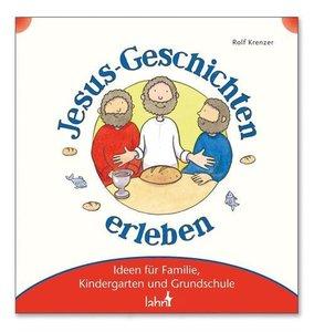 Krenzer, R: Mit Kindern Jesus-Geschichten erleben